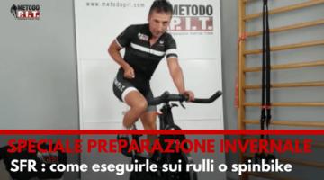 Come fare le SFR sui rulli o spinbike