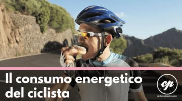 Alimentazione del ciclista : il consumo energetico (guest post)