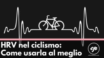 HRV nel ciclismo: come usarla nell'allenamento.